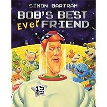 Bob's Best Friend - softback (Bartram, Simon Series)