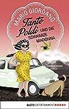 Tante Poldi und die Schwarze Madonna: Kriminalroman (Sizilienkrimi 4)