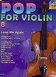 Pop for Violin Band 8 inkl. CD - 12 tolle Songs von Taylor Swift, Miley Cyrus u.a. für 1-2 Geigen arrangiert (Noten)