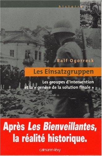 Descargar Libro Les Einsatzgruppen : Les groupes d'intervention et la ''genèse de la solution finale'' de Ralf Ogorreck
