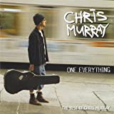 Songtexte von Chris Murray - One Everything