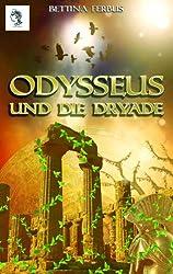 Odysseus und die Dryade (Der junge Odysseus 1)