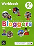 Bloggers 5e (A1-A2) - Workbook d'anglais...