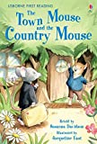 The Town Mouse and the Country Mouse: For tablet devices (Usborne First Reading: Level Four)