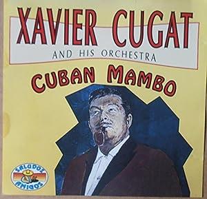 Xavier Cugat -  El Rey Del Mambo