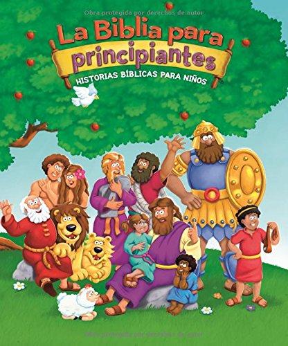 La Biblia Para Principiantes: Historias Bíblicas Para Niños (Beginner's Bible) por Zondervan