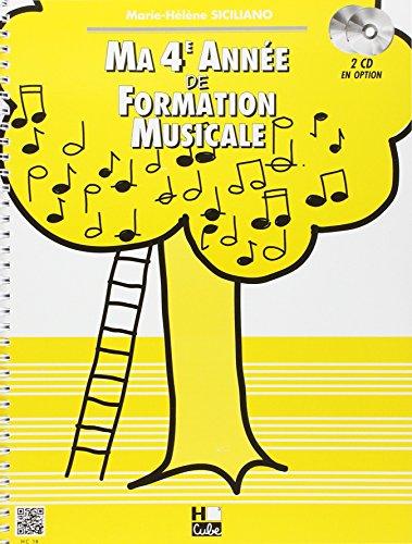 Ma 4ème année de formation musicale par Marie-Hélène Siciliano