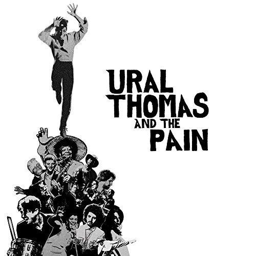 Ural Thomas & the Pain [Vinyl LP]