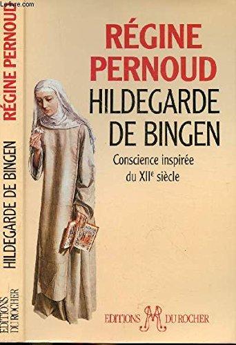 HILDEGARDE DE BINGEN CONSCIENCE INSPIREE DU XII S