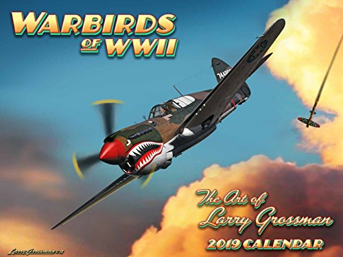 Cal 2019 Warbirds of WWII: The Art of Larry Grossman