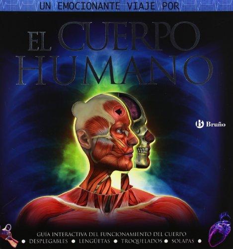 El cuerpo humano: Guía interactiva del funcionamiento del cuerpo (Castellano - A Partir De 8 Años - Álbumes - Pop-Ups) por Steve Parker