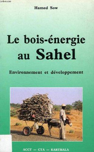 Le bois-énergie au Sahel par Hamed Sow