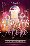 Always More (The Flamingo Bar Book 1) (English Edition)