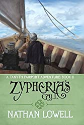 Zypheria's Call: Volume 2 (Tanyth Fairport Adventures) by Nathan Lowell (2014-11-02)