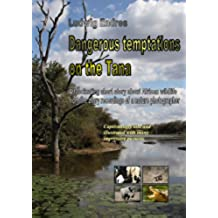 Dangerous temptations on the Tana (English Edition)