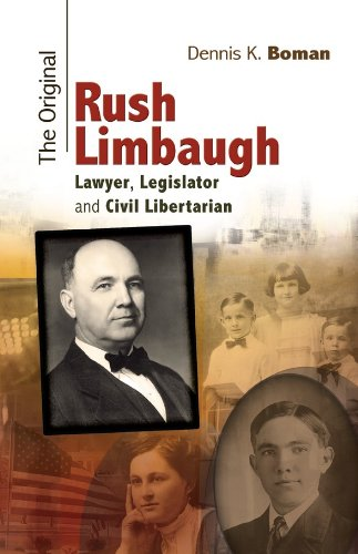 The Original Rush Limbaugh: Lawyer, Legislator, and Civil Libertarian (Missouri Biography Series) (English Edition) -