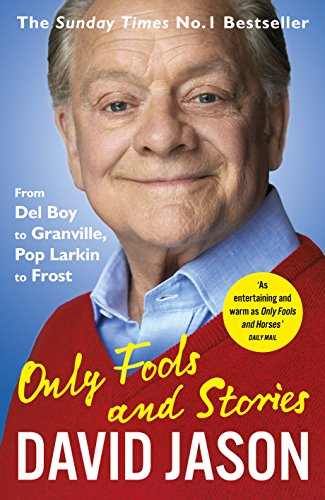 """2. Only Fools and Stories: From Del Boy to Granville, Pop Larkin to Frost. """"LEGEND. As your dad would say."""""""