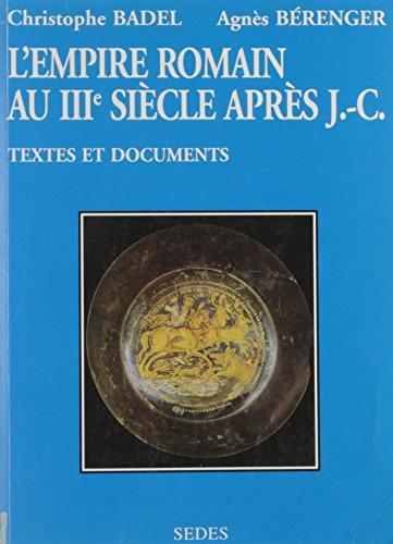l-empire-romain-au-iiime-sicle-de-la-mort-de-commode-au-concile-de-nice-textes-et-documents