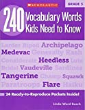 240 Vocabulary Words Kids Need to Know, Grade 5: 24 Ready-To-Reproduce Packets That Make Vocabulary Building Fun & Effec