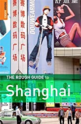 The Rough Guide to Shanghai (Rough Guide Travel Guides)
