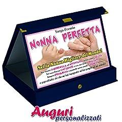 Idea Regalo - Bombo Targa Premio Nonna Perfetta