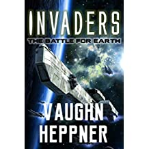 Invaders (Invaders Series Book 1)