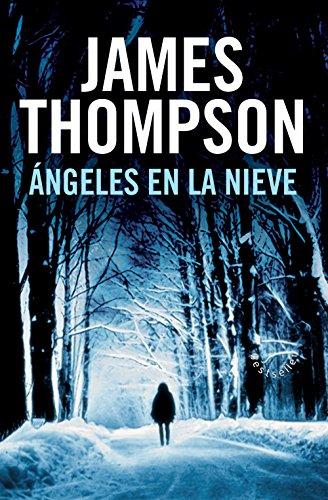 Ángeles en la nieve (Bestseller (roca)) de [Thompson, James]