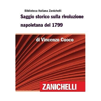 Saggio Storico Sulla Rivoluzione Napoletana Del 1799 (Biblioteca Italiana Zanichelli)