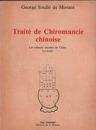 Traité de chiromancie chinoise par G. (George) Soulié de Morant