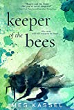 Keeper of the Bees (Black Bird of the Gallows, Band 2)