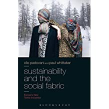 Sustainability and the Social Fabric: Europe's New Textile Industries