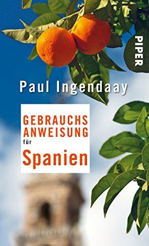 Gebrauchsanweisung für Spanien (Piper Taschenbuch 27518)