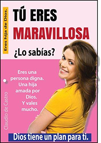 Ebook de AUTO SUPERACIÓN de la mujer: TÚ ERES MARAVILLOSA (BEST ...
