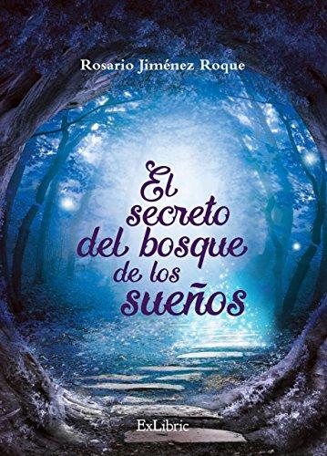 El secreto del bosque de los sueños de [Jiménez Roque, Rosario]