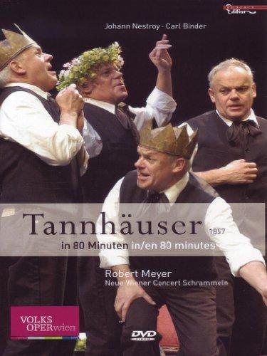 Nestroy, Johann / Binder, Carl – Tannhäuser in 80 Minuten
