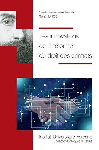 Les innovations de la réforme du droit des contrats par Collectif
