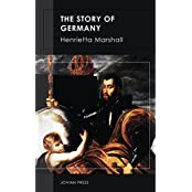 The Story of Germany (English Edition)