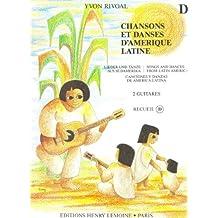 Chansons et danses d'Amérique latine Volume D