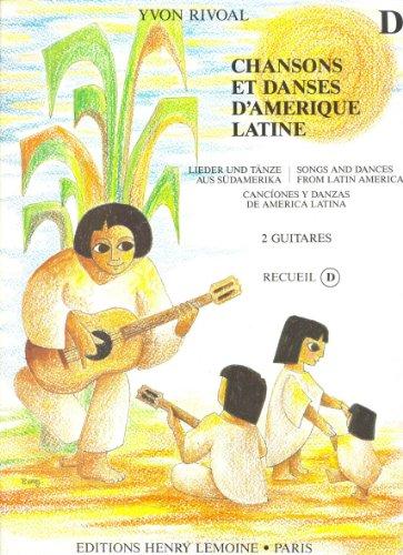 Chansons et danses d'Amérique latine Volume D...