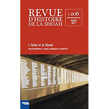 Revue d'Histoire de la Shoah nº 206 - ITALIE ET LA SHOAH: Représentations, usages politiques et mémoire
