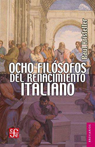 Ocho filósofos del Renacimiento italiano: 10 (Brevarios del Fondo de Cultura Economic)