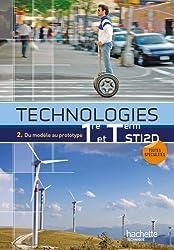 Technologies 1e et Tle STI2D. Tome 2, Du modèle au prototype