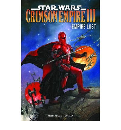 [(Star Wars: Crimson Empire III: Empire Lost)] [Author: Paul Gulacy] published on (September, 2012)