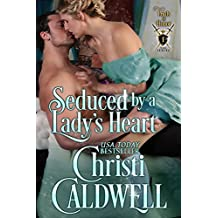 Seduced By a Lady's Heart (Lords of Honor Book 1) (English Edition)