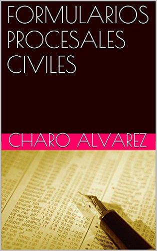 FORMULARIOS PROCESALES CIVILES por Charo Alvarez