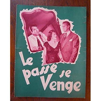 Dossier de presse de Le passé se venge (1949) – 31x47 cm - Film de Robert Florey avec Payne, S Tufts – Photos – résumé scénario – Petites déchirures sur bord de la couv.