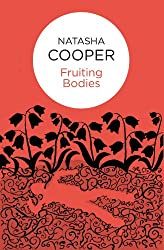 Fruiting Bodies (Willow King (Bello) Book 6)