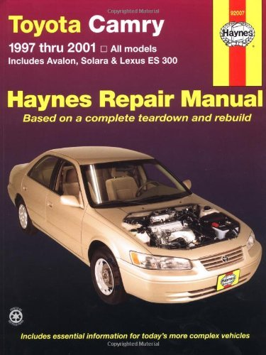 Toyota Camry 1997 thru 2001: All Models - Includes Avalon, Solara & Lexus ES 300 (Haynes Automotive Repair Manuals) by Robert Maddox (2001-05-12)