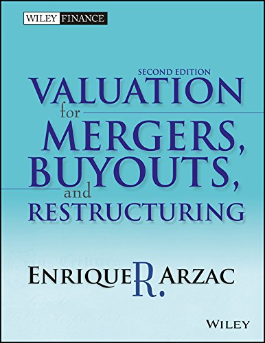 Valuation For Mergers, Buyouts, And Restructuring, 2Nd Ed