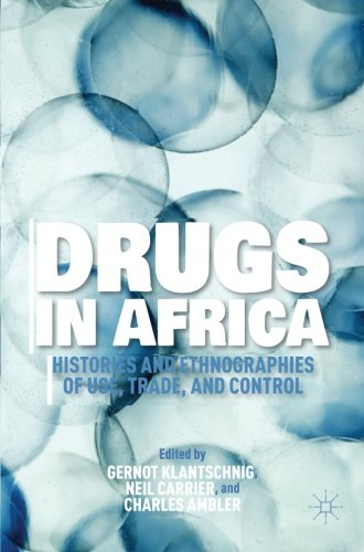 drugs-in-africa-histories-and-ethnographies-of-use-trade-and-control